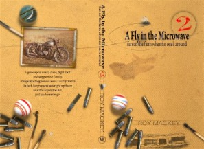 A Fly in the Microwave, roy mackey, farm stories